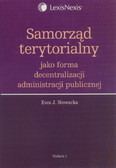 Nowacka Ewa J. - Samorząd terytorialny jako forma decentralizacji administracji publicznej