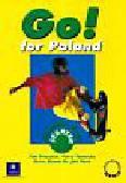 Priesack Tim, Tomscha Terry, Elsworth Steve - Go for Poland Starter Students` Book