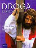 Konieczny Jacek - Droga Krzyżowa w ramionach Matki Bożej