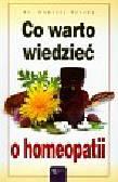 Sereda Andrzej - Co warto wiedzieć o homeopatii