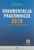 Mroczkowska Renata, Potocka-Szmoń Patrycja - Dokumentacja pracownicza 2010 wzory z komentarzem