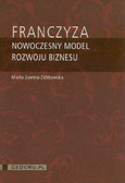 Ziółkowska Marta Joanna - Franczyza Nowoczesny model rozwoju biznesu