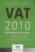 Judkowiak Katarzyna, Lebrand Halina - VAT 2010 Komentarz do zmian