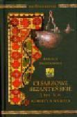 Twardowska Kamila - Cesarzowe bizantyjskie 2 poł V w. Kobiety a władza