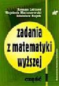 Leitner Roman, Matuszewski Wojciech, Rojek Zdzisław - Zadania z matematyki wyższej Część 1
