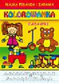 Guzowska Beata, Kubera Joanna - Zabawki Nauka pisania i zabawa Kolorowanka