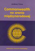 Polus Andrzej - Commonwealth na arenie międzynarodowej