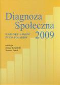 Diagnoza Społeczna 2009 Warunki i jakość życia Polaków