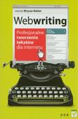 Wrycza-Bekier Joanna - Webwriting. Profesjonalne tworzenie tekstów dla Internetu