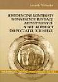 Wetesko Leszek - Historyczne konteksty monarszych fundacji artystycznych w Wielkopolsce do początku XIII wieku