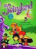 Dooley Jenny, Evans Virginia - Fairyland 3 Teacher`s Book. Szkoła podstawowa