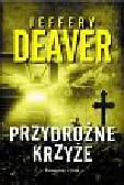 Deaver Jeffery - Przydrożne krzyże