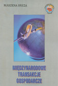 Breza Marzena - Międzynarodowe transakcje gospodarcze (Podręcznik)