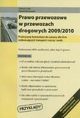 Lotz Dariusz, Mielcarski Dawid - Prawo przewozowe w przewozach drogowych 2009/2010. Praktyczny komentarz do ustawy dla firm wykonujących transport rzeczy i osób + CD