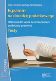 Chanowska-Dymlang Beata, Dymlang Paweł - Egzamin na doradcę podatkowego. Testy. Odpowiedzi wraz ze wskazaniem podstawy prawnej