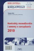 Król Tomasz - Biblioteka Księgowego 1/2010. Kontrakty menedżerskie i umowy o zarządzanie