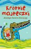 Wojciechowski Konrad - Krótkie majteczki. Antologia humoru dziecięcego