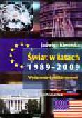 Kiwerska Jadwiga - Świat w latach 1989-2009 Wydarzenia-konflikty-procesy