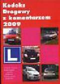 Kodeks drogowy z komentarzem 2009