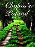 Cieśla Piotr - Chopin`s Poland