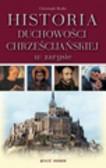Benke Christoph - Historia duchowości chrześcijańskiej w zarysie