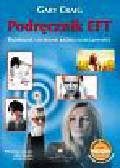 Craig Gary - Podręcznik EFT Radykalne usuwanie każdej dolegliwości