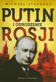 Stuermer Michael - Putin i odrodzenie Rosji
