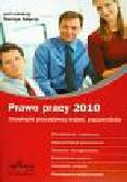 Prawo pracy 2010. Obowiązki pracodawcy wobec pracowników