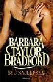 Taylor Bradford Barbara - Być najlepszą