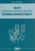 Sokołowska Bożena - Testy przygotowujące do egzaminu zawodowego technik administracji