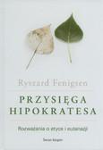 Fenigsen Ryszard - Przysięga Hipokratesa
