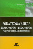 Styczyński Rafał - Podatkowa księga przychodów i rozchodów. Praktyczne problemy prowadzenia - 2010