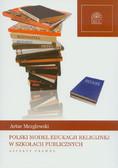 Mezglewski Artur - Polski model edukacji religijnej w szkołach publicznych