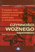 Rymaszewski Zygfryd - Czynności woźnego sądowego
