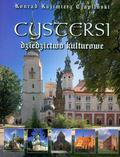 Czapliński Konrad Kazimierz - Cystersi Dziedzictwo kulturowe