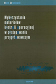 Chrabkowski Marek - Wykorzystanie materiałów kontroli operacyjnej w postępowaniu przygotowawczym