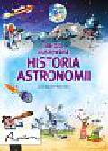 Stowell Louie, Allen Peter - Bardzo ilustrowana historia astronomii