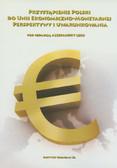 Przystąpienie Polski do Unii Ekonomiczno-Monetarnej. Perspektywy i uwarunkowania