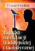 Odier Daniel - Tajniki medytacji buddyjskiej i taoistycznej