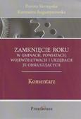 Skrzypska Dorota, Augustynowska Kazimiera - Zamknięcie roku 2009 w gminach, powiatach, województwach oraz urzędach je obsługujących. Komentarz
