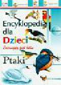Ptaki Encyklopedia dla dzieci