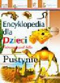 Pustynie Encyklopedia dla dzieci