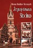 Niemaszek Roman Stanisław - Żegnaj dawna Słocino