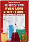 Burkhardt Dietlinde - Jak odczytywać wyniki badań laboratoryjnych