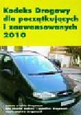 Kodeks drogowy dla początkujących i zaawansowanych 2010