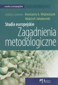 Studia europejskie Zagadnienia metodologiczne