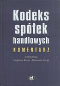 red. Koźma Zbigniew, red. Ożga Mirosław - Kodeks spółek handlowych. Komentarz