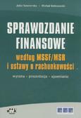 Siewierska Julia, Kołosowski Michał - Sprawozdanie finansowe według MSSF/MSR i Ustawy o rachunkowości. Wycena – prezentacja – ujawnianie