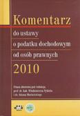 Nykiel Włodzimierz, Mariański Adam (red.) - Komentarz do ustawy o podatku dochodowym od osób prawnych 2010