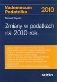 Krywan Tomasz - Zmiany w podatkach na 2010 rok